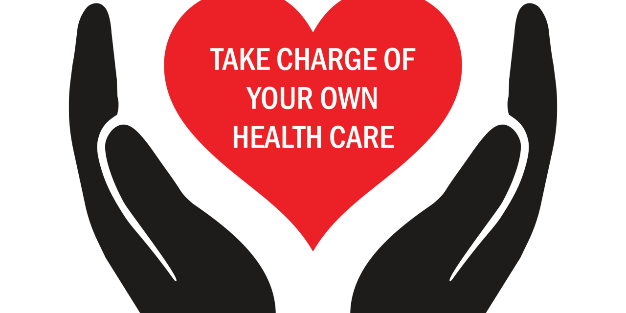 Take charge of your health care!